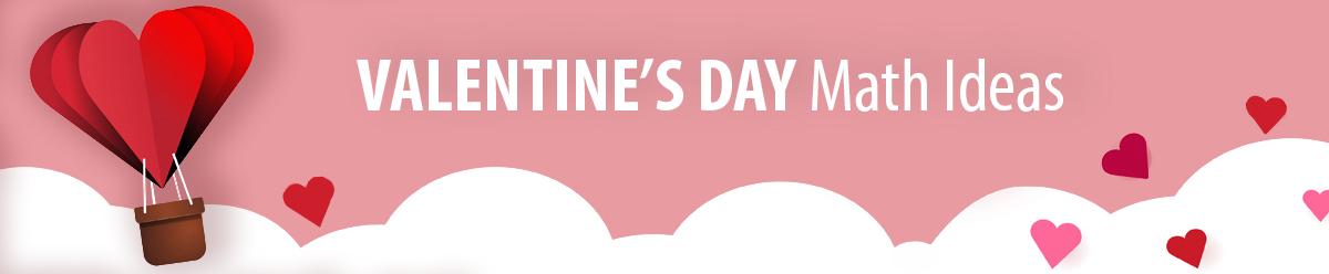 Valentine's Day Math Ideas